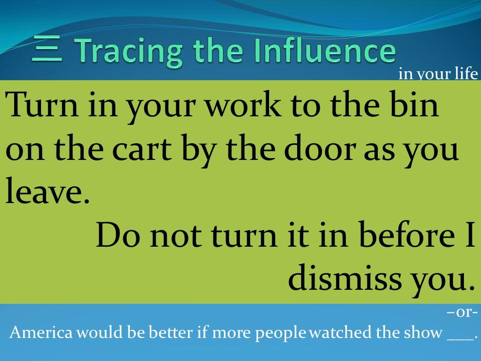 三 Tracing the Influence