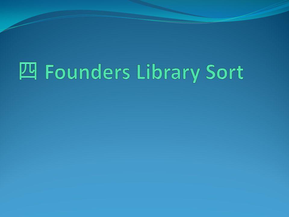 四 Founders Library Sort