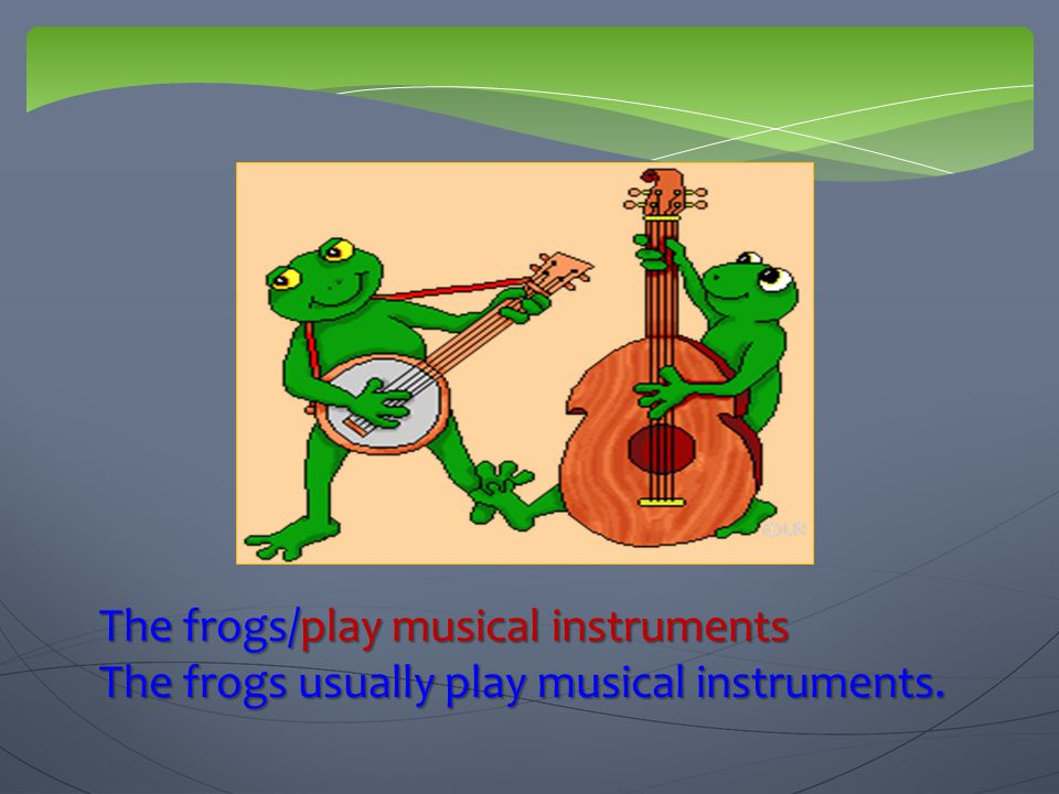 The frogs/play musical instruments