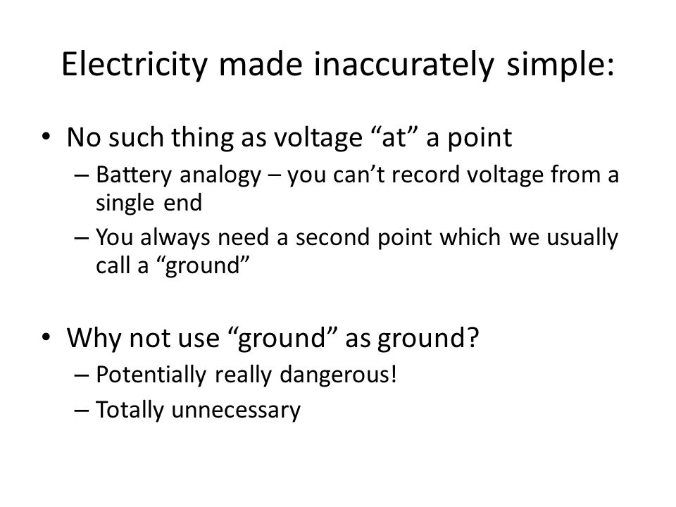 Electricity made inaccurately simple: