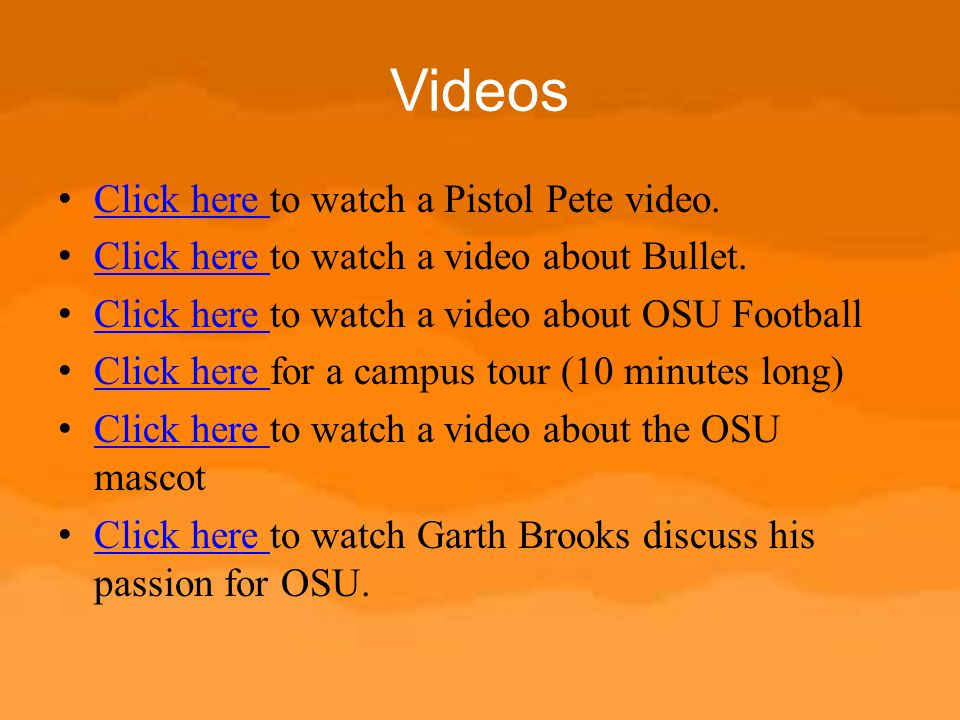 Videos Click here to watch a Pistol Pete video.