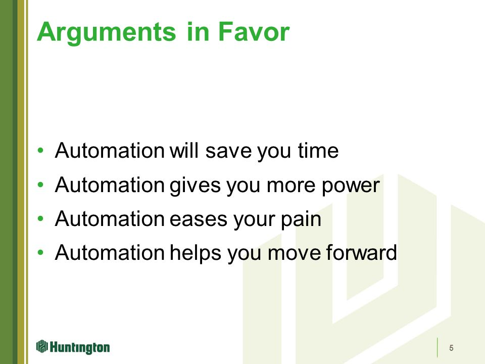 Arguments in Favor Automation will save you time