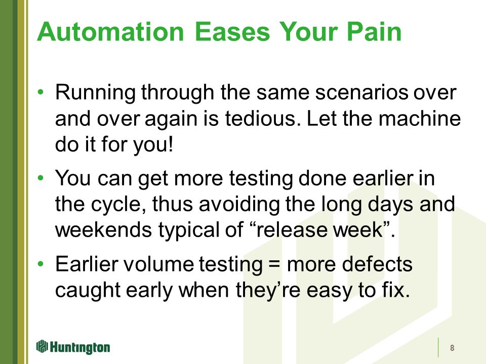 Automation Eases Your Pain