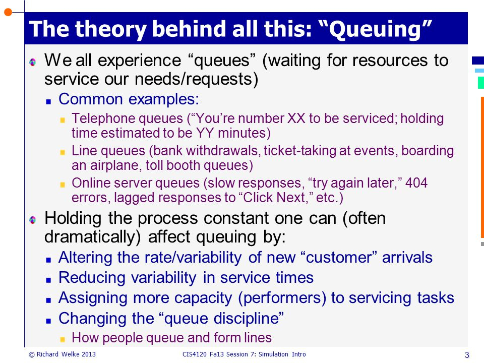 The theory behind all this: Queuing