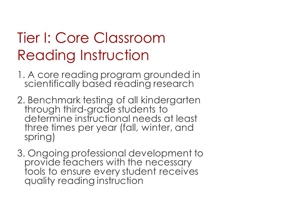 Tier I: Core Classroom Reading Instruction