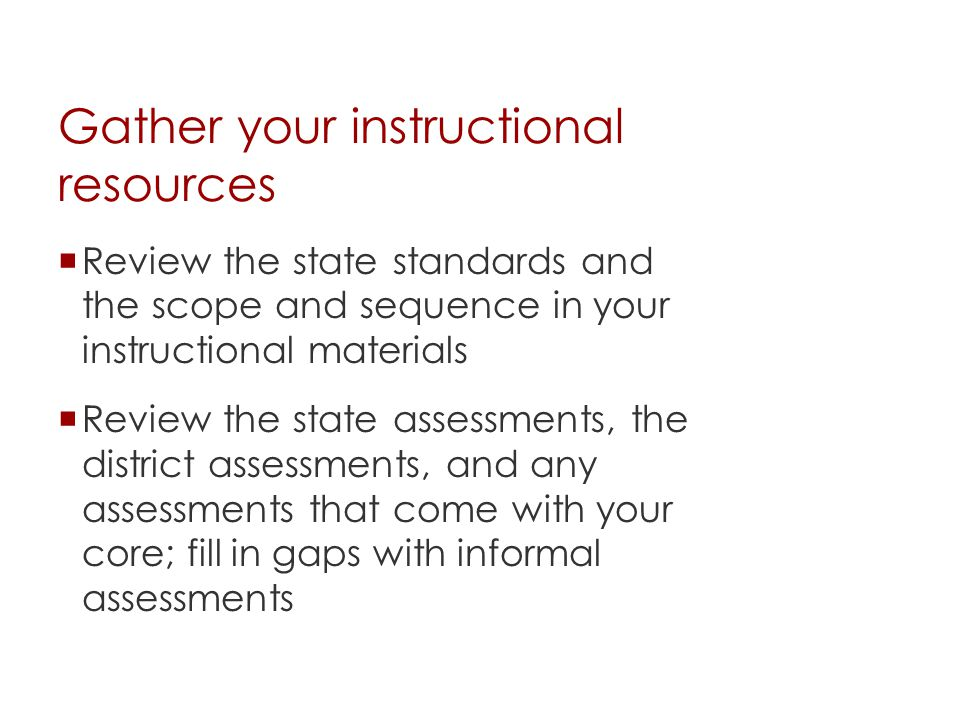 Gather your instructional resources