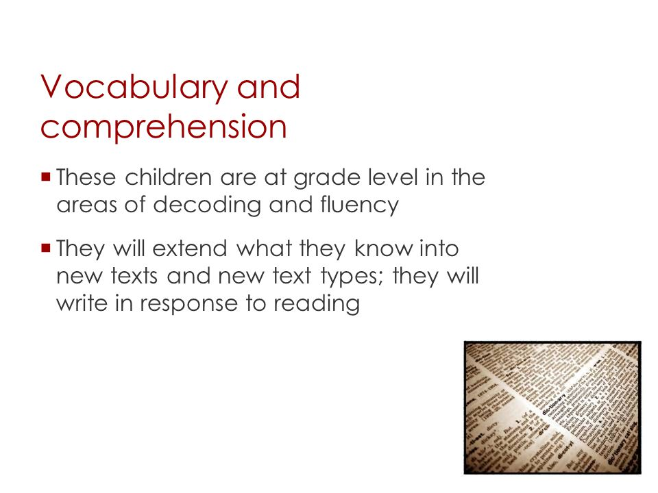 Vocabulary and comprehension
