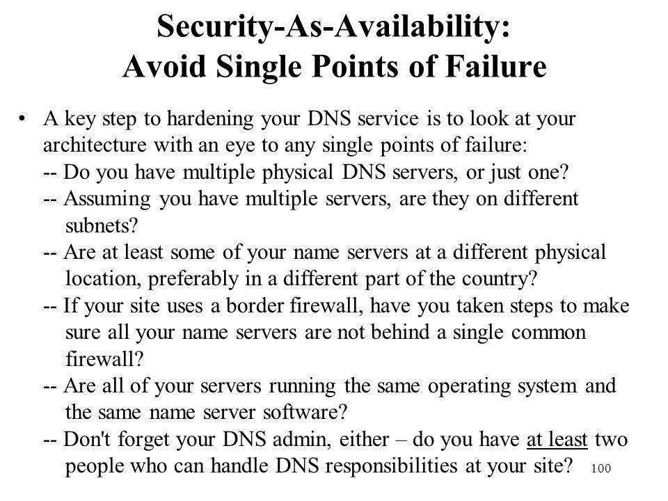 Security-As-Availability: Avoid Single Points of Failure