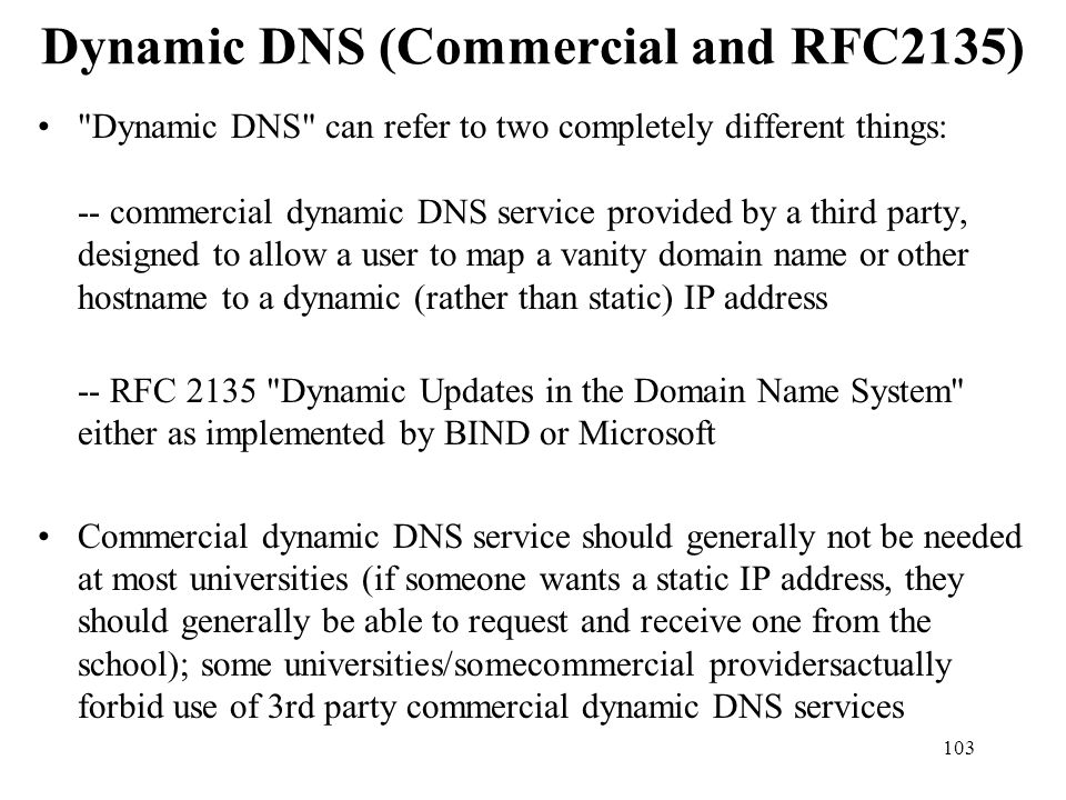 Dynamic DNS (Commercial and RFC2135)