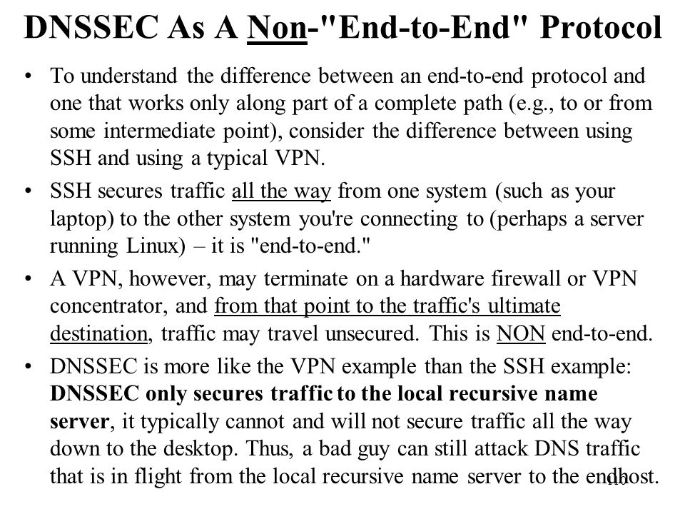 DNSSEC As A Non- End-to-End Protocol