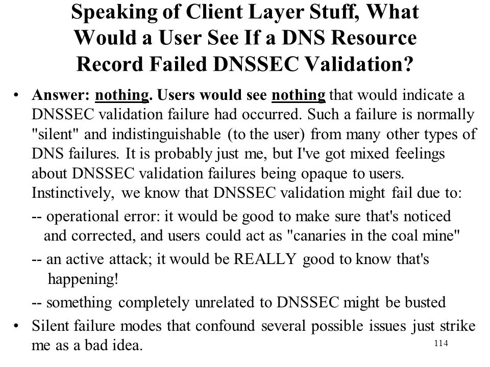 Speaking of Client Layer Stuff, What Would a User See If a DNS Resource Record Failed DNSSEC Validation