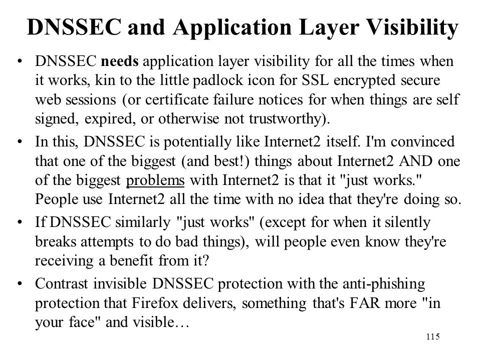 DNSSEC and Application Layer Visibility