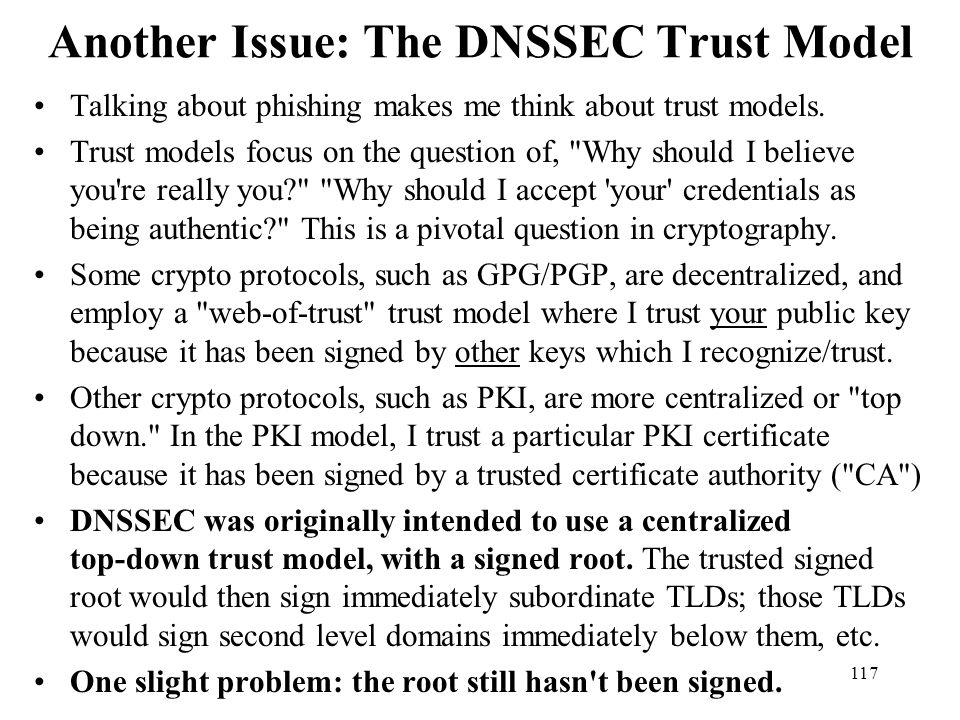 Another Issue: The DNSSEC Trust Model