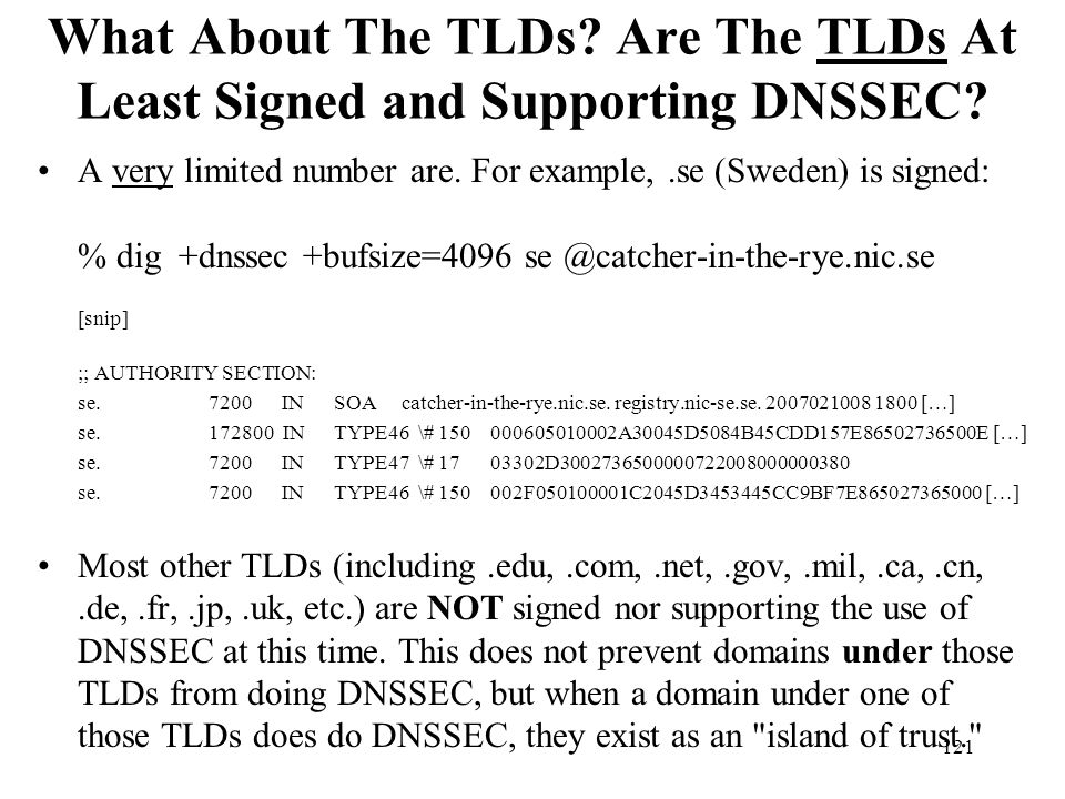 What About The TLDs Are The TLDs At Least Signed and Supporting DNSSEC