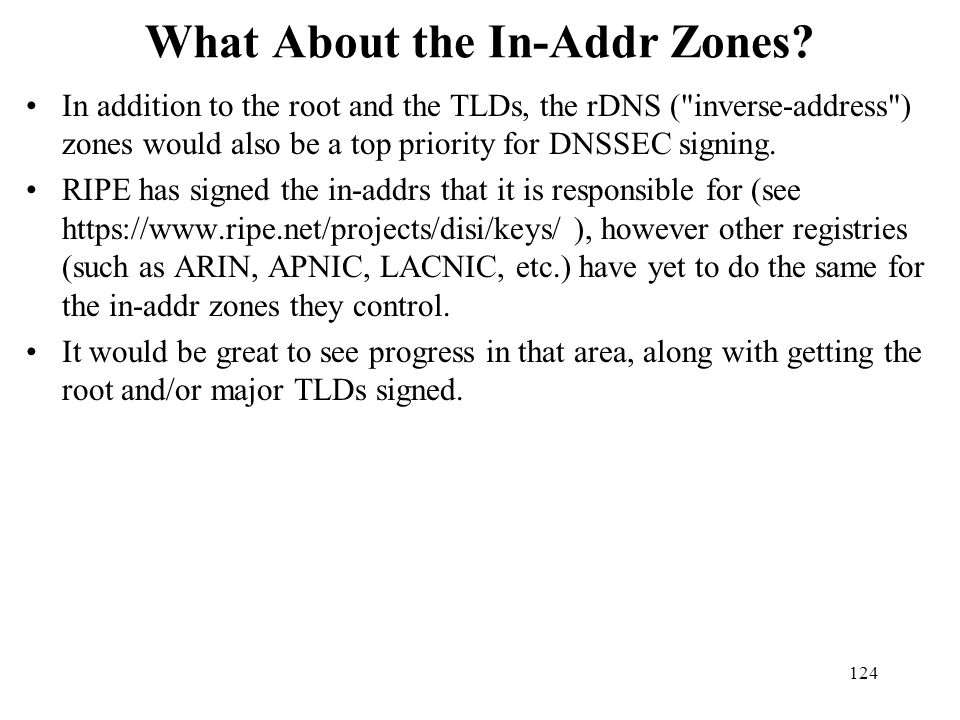 What About the In-Addr Zones