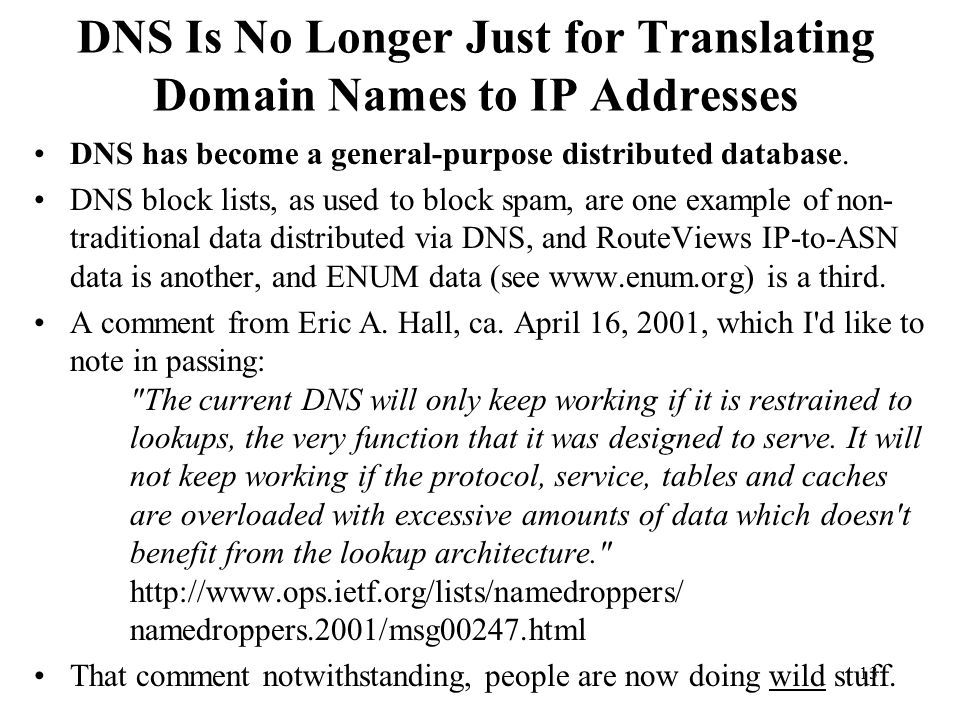 DNS Is No Longer Just for Translating Domain Names to IP Addresses