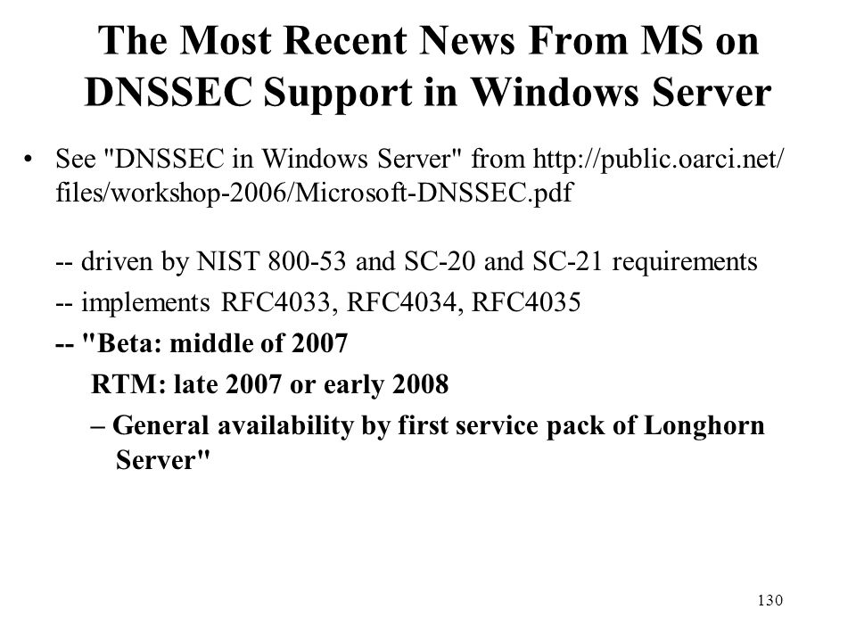 The Most Recent News From MS on DNSSEC Support in Windows Server