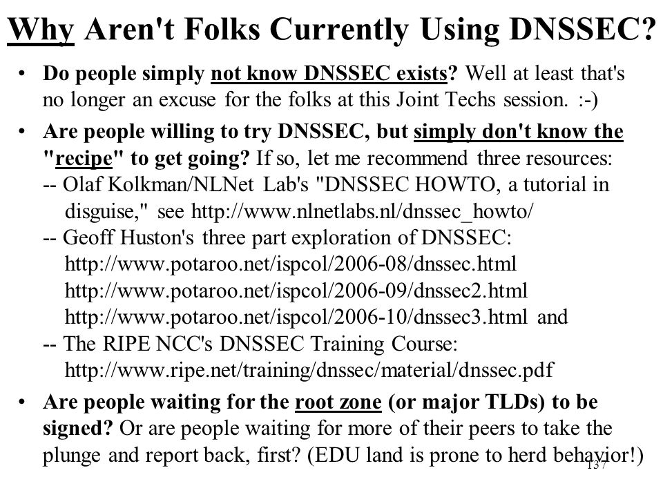 Why Aren t Folks Currently Using DNSSEC