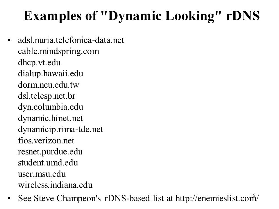 Examples of Dynamic Looking rDNS