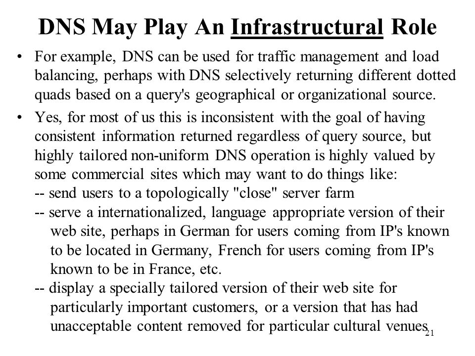 DNS May Play An Infrastructural Role