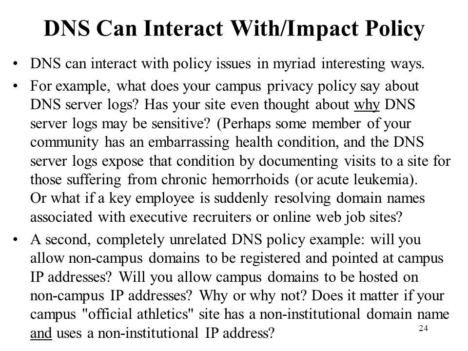 DNS Can Interact With/Impact Policy