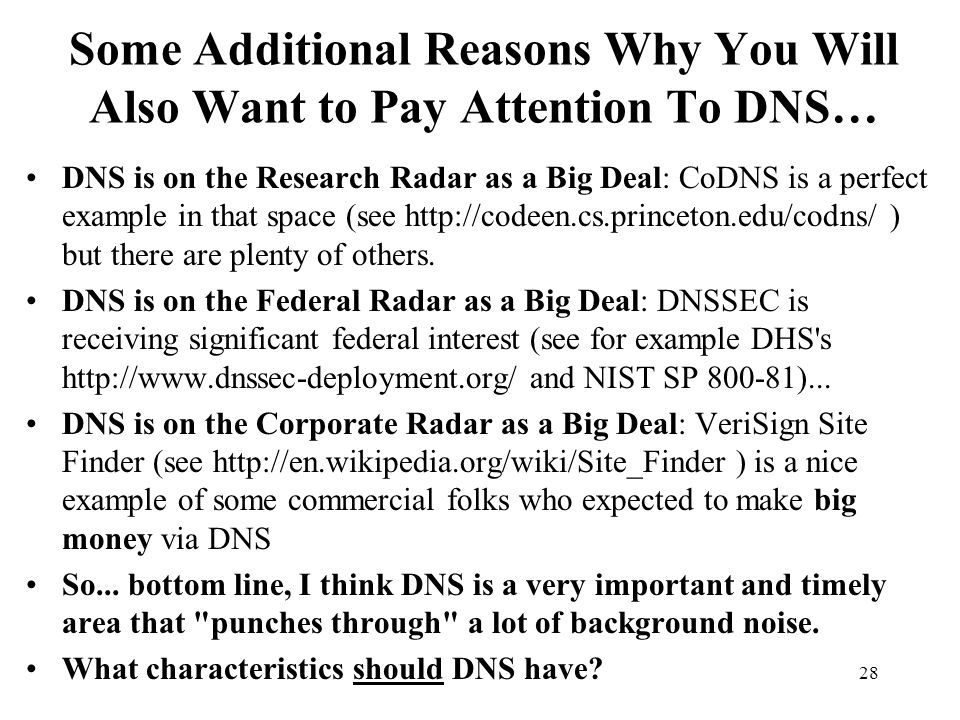 Some Additional Reasons Why You Will Also Want to Pay Attention To DNS…