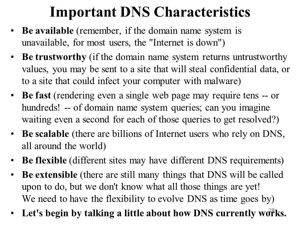 Important DNS Characteristics