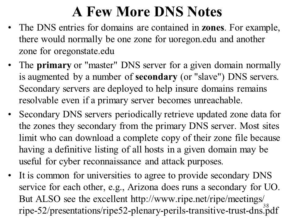 A Few More DNS Notes