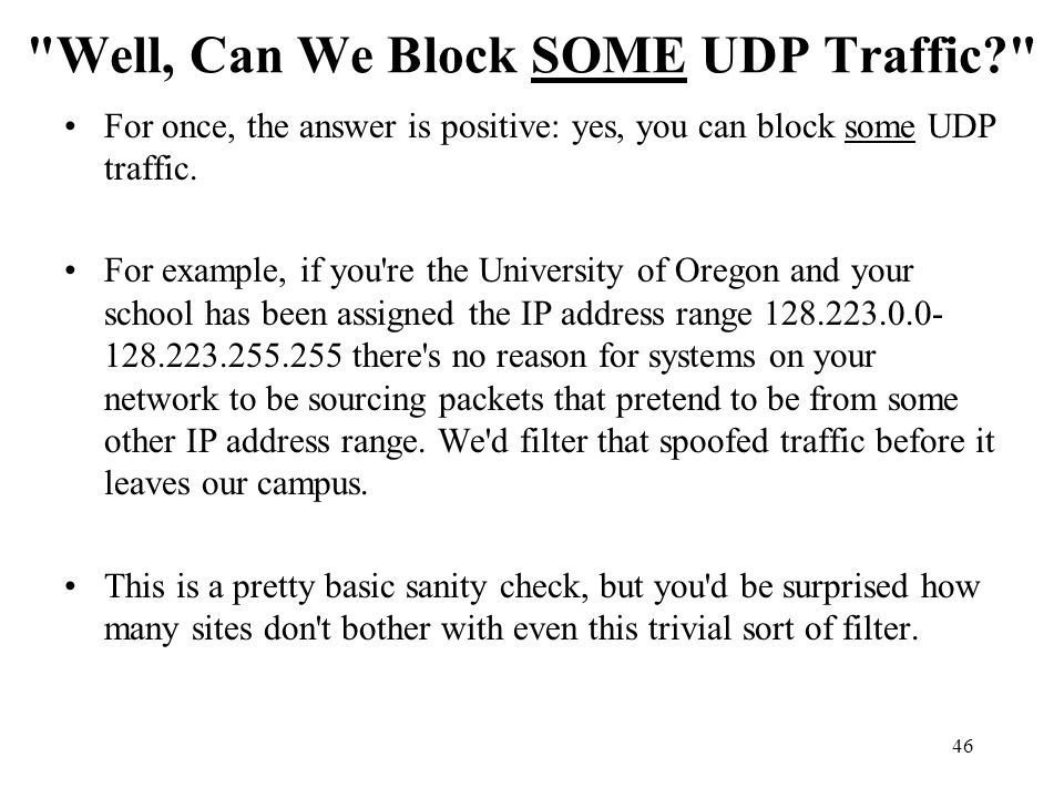 Well, Can We Block SOME UDP Traffic