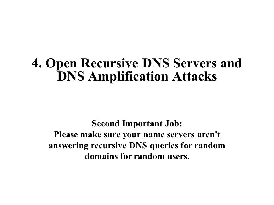 4. Open Recursive DNS Servers and DNS Amplification Attacks