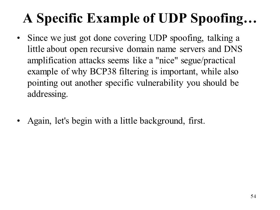 A Specific Example of UDP Spoofing…
