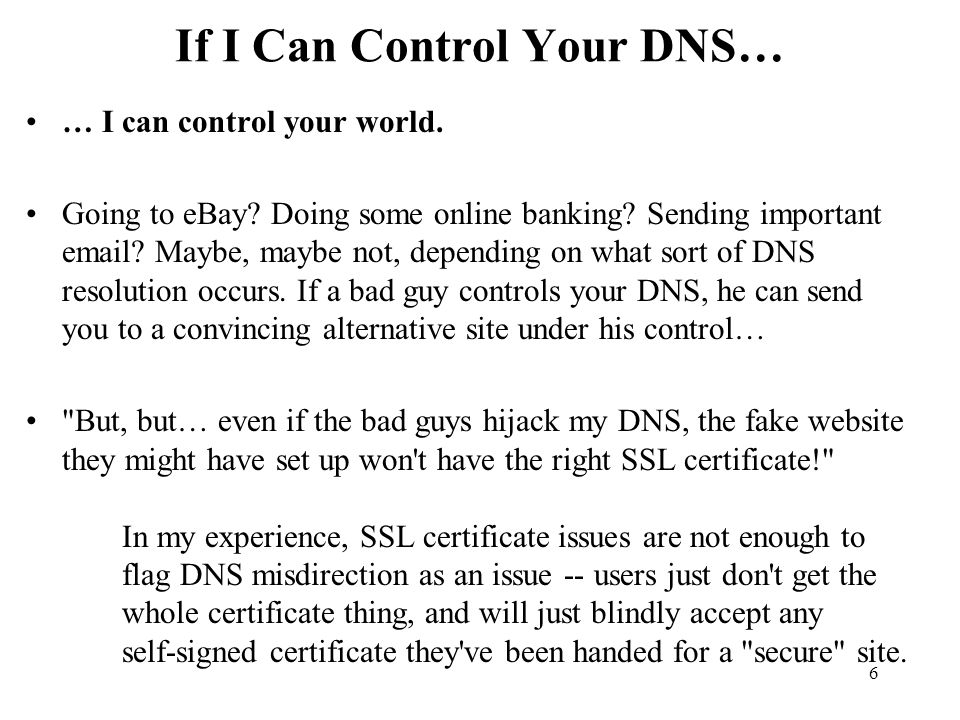 If I Can Control Your DNS…