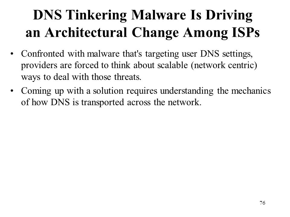 DNS Tinkering Malware Is Driving an Architectural Change Among ISPs