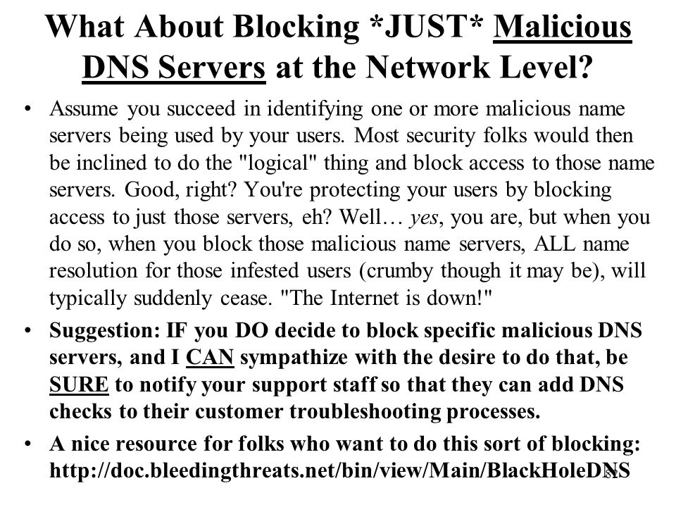 What About Blocking *JUST* Malicious DNS Servers at the Network Level