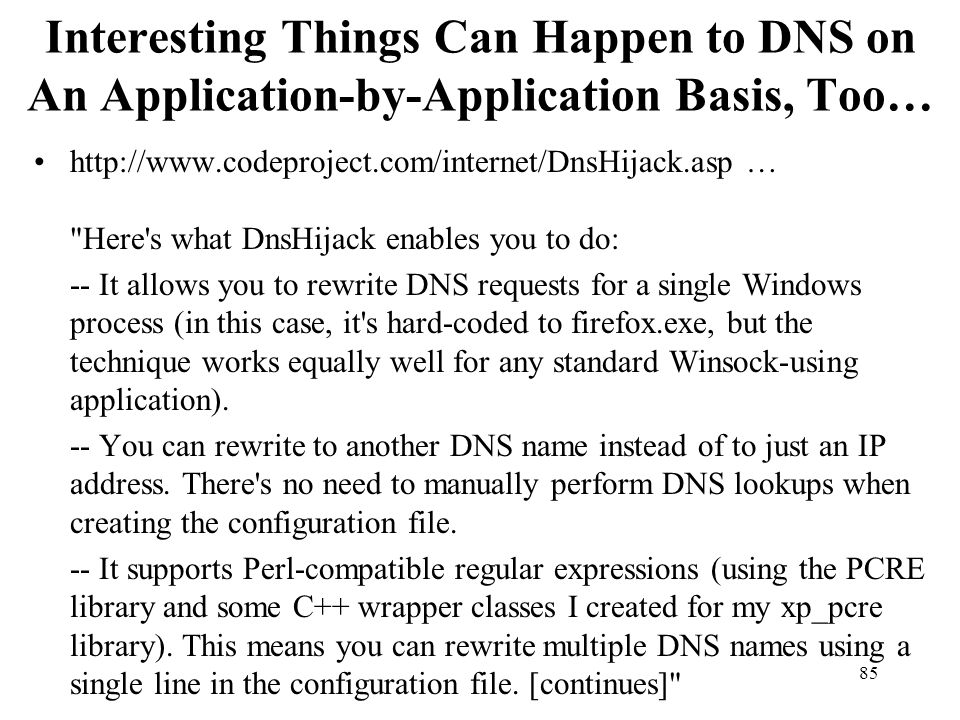 Interesting Things Can Happen to DNS on An Application-by-Application Basis, Too…