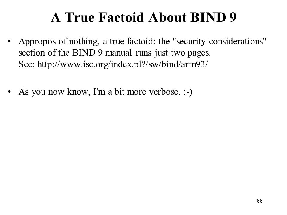 A True Factoid About BIND 9