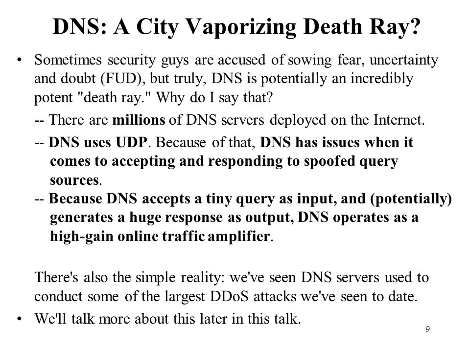 DNS: A City Vaporizing Death Ray