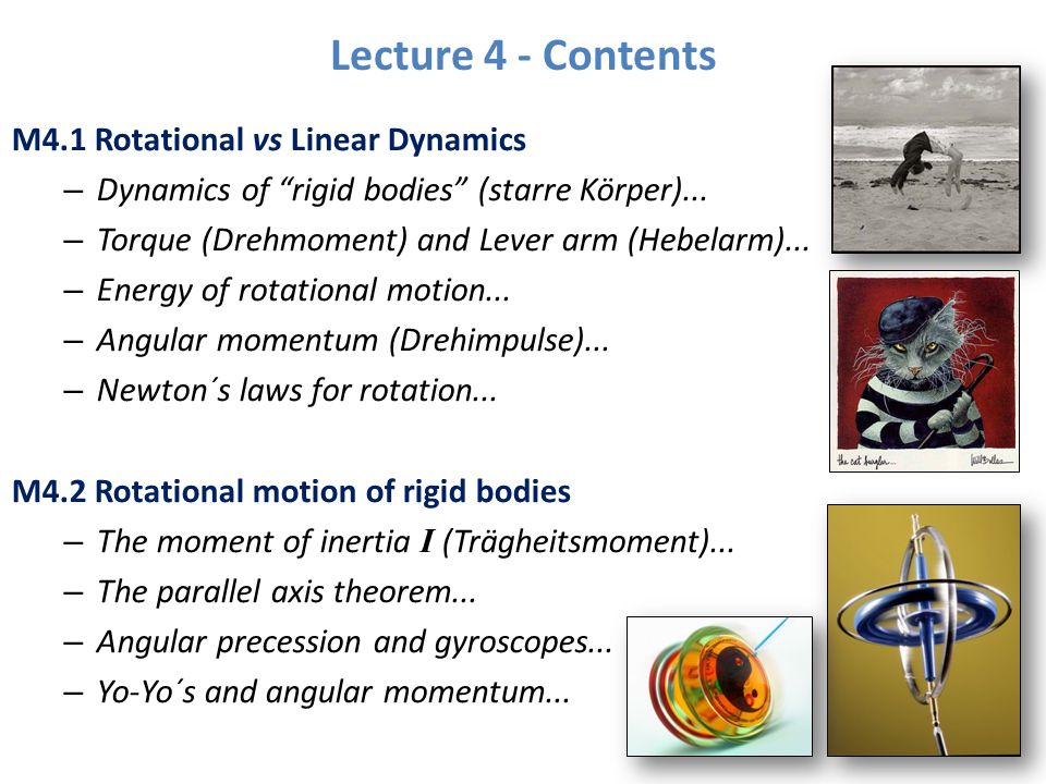 Lecture 4 - Contents M4.1 Rotational vs Linear Dynamics