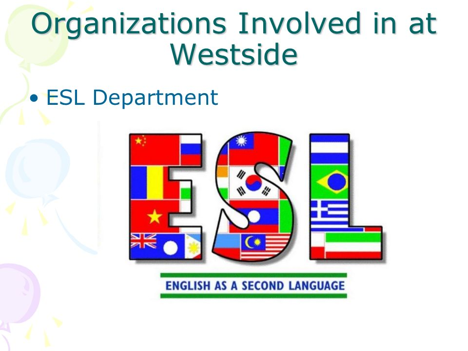 Organizations Involved in at Westside