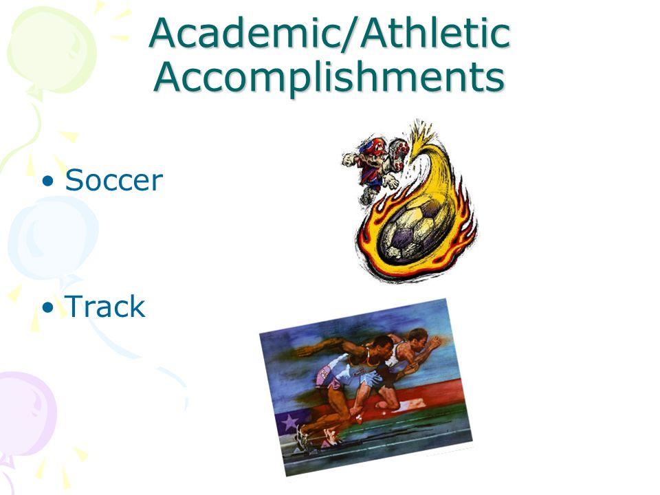 Academic/Athletic Accomplishments
