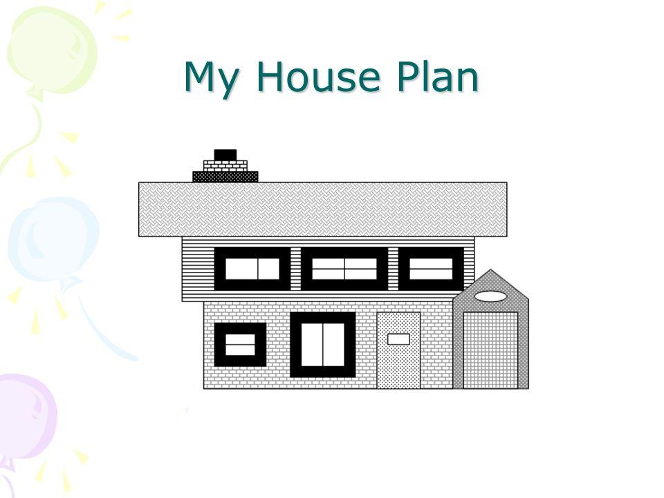 My House Plan