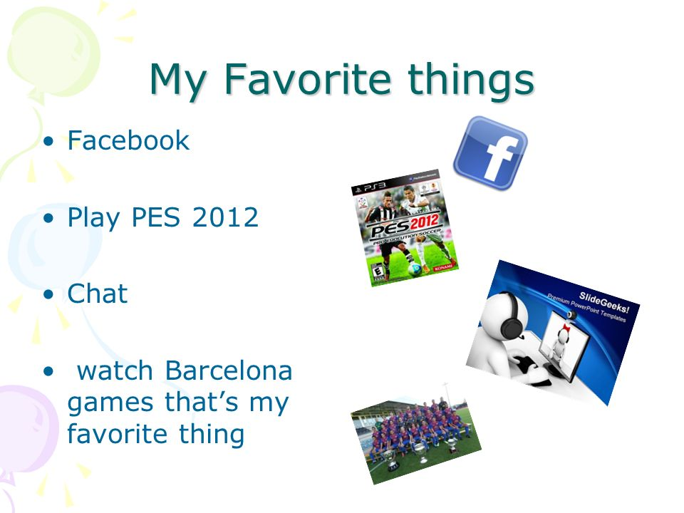 My Favorite things Facebook Play PES 2012 Chat