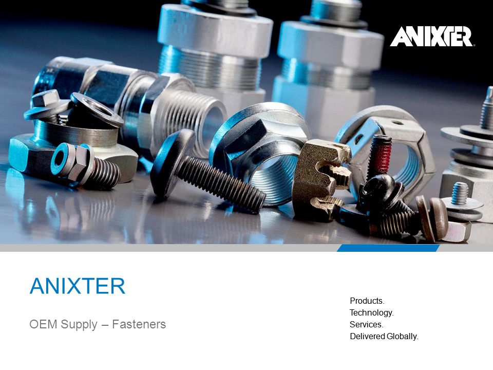 ANIXTER OEM Supply – Fasteners