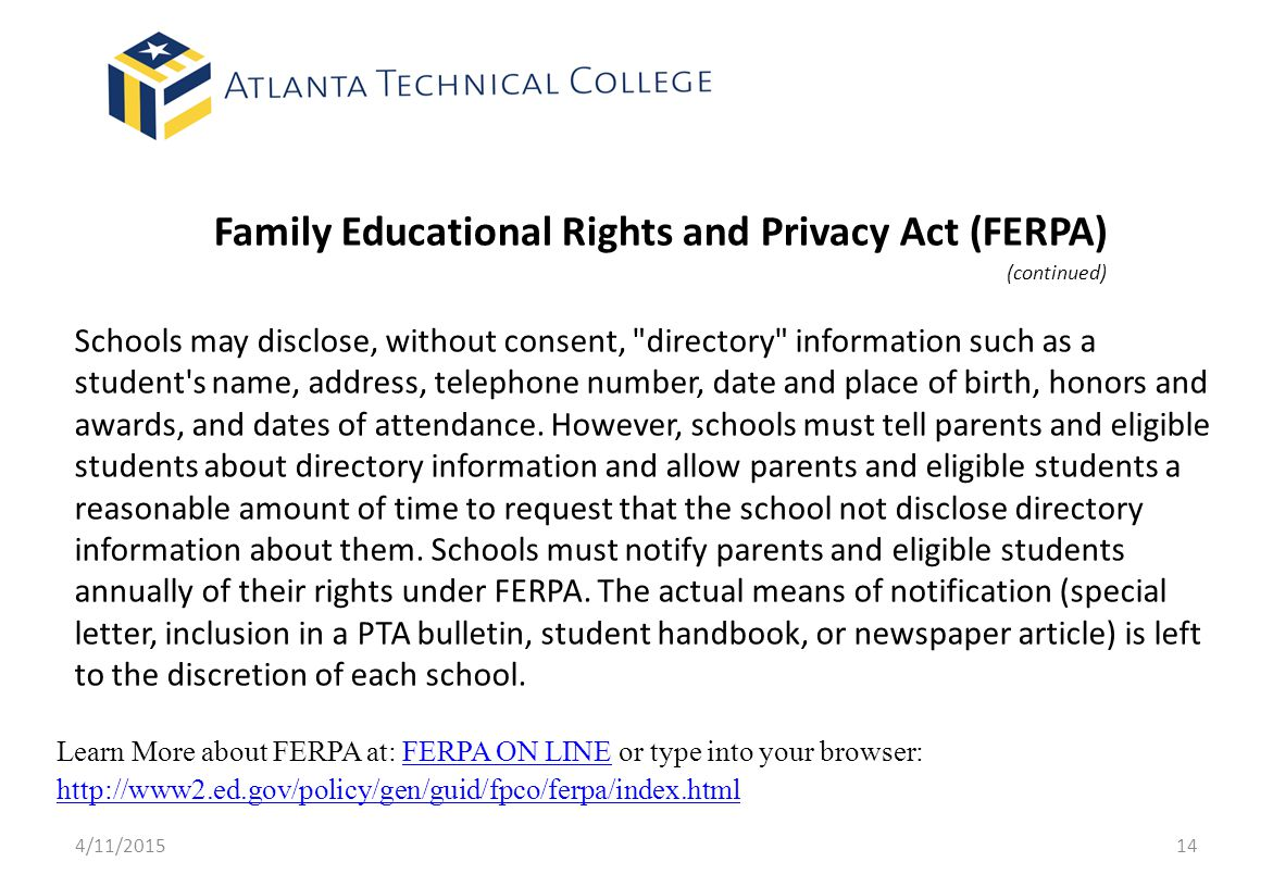 Family Educational Rights and Privacy Act (FERPA) (continued)