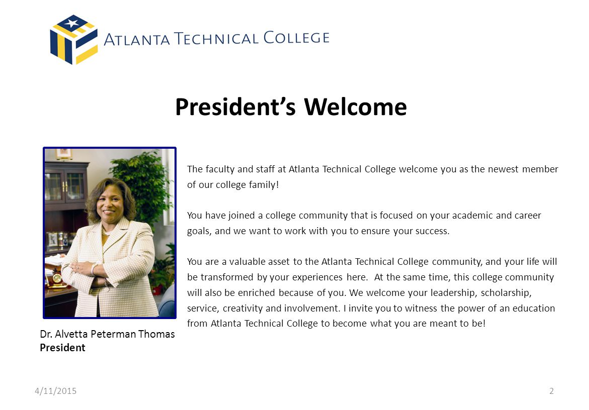 President's Welcome Dr. Alvetta Peterman Thomas President