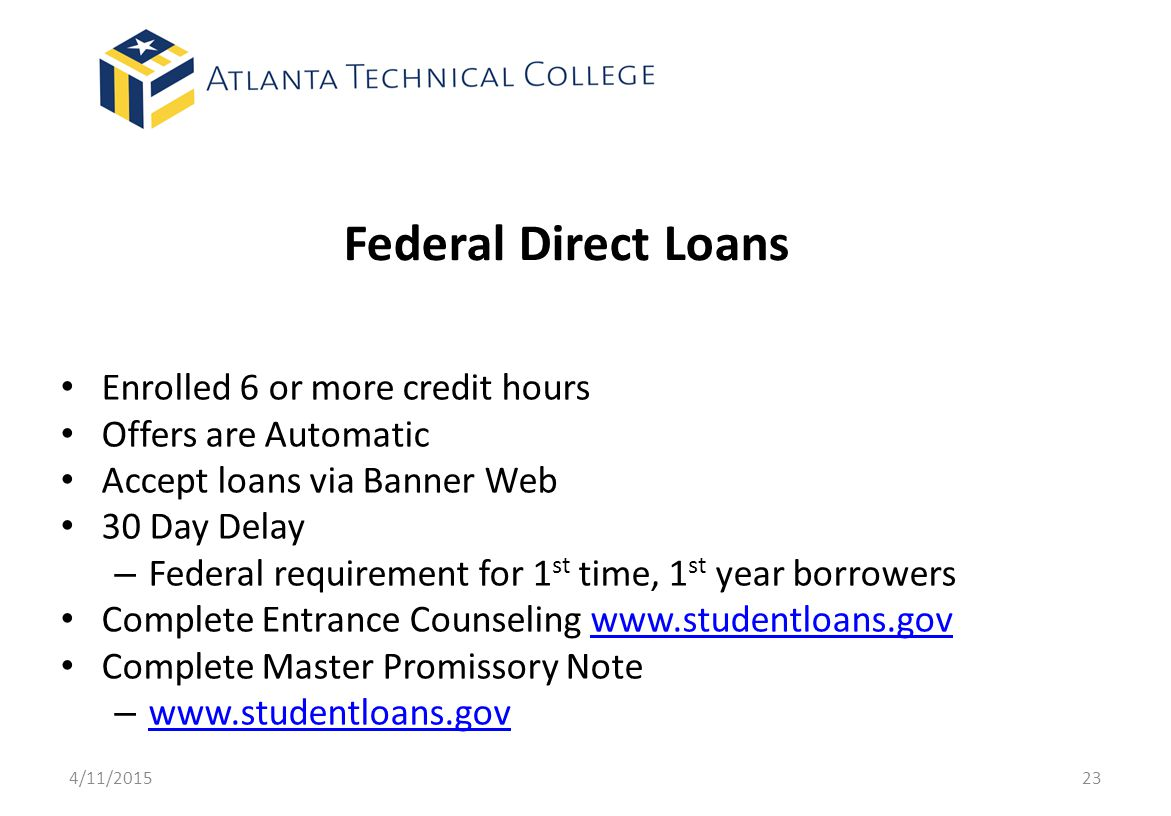 Federal Direct Loans Enrolled 6 or more credit hours