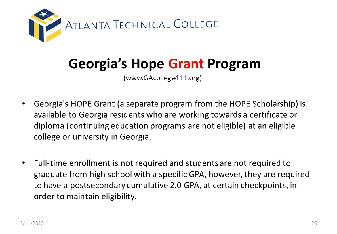 Georgia's Hope Grant Program (www.GAcollege411.org)