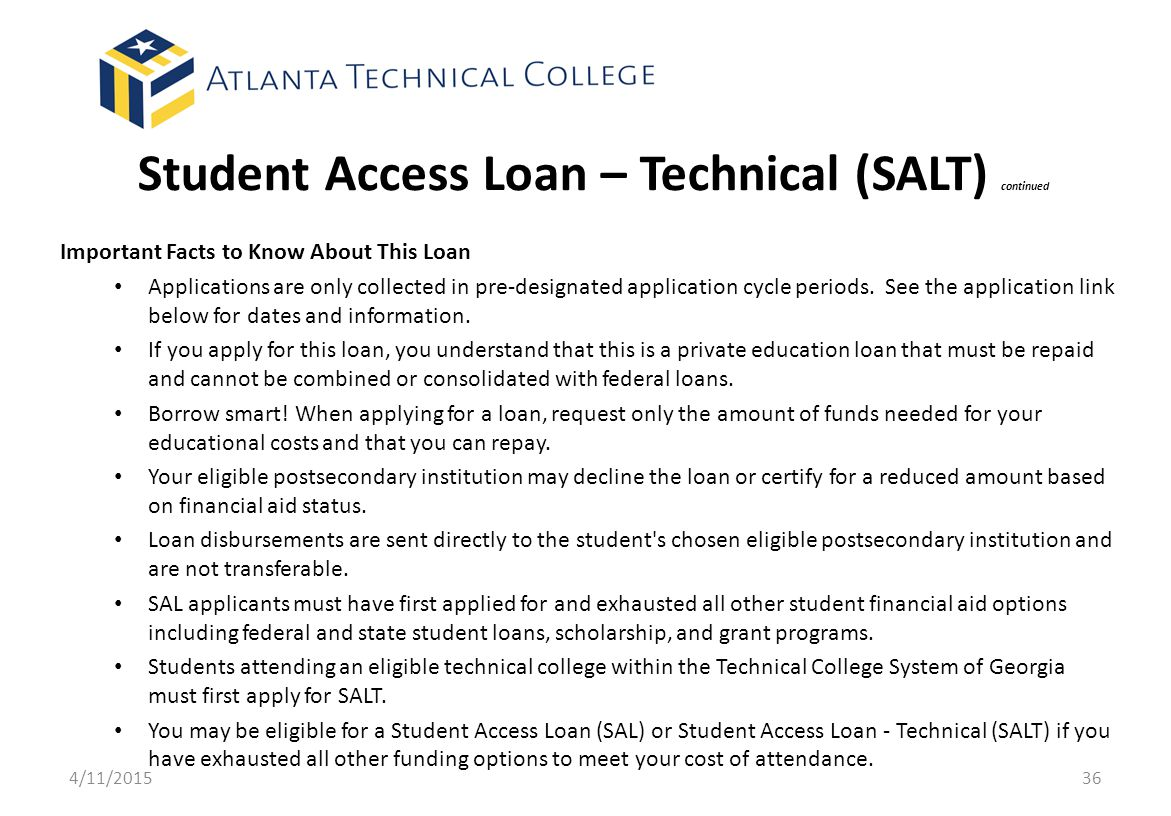 Student Access Loan – Technical (SALT) continued