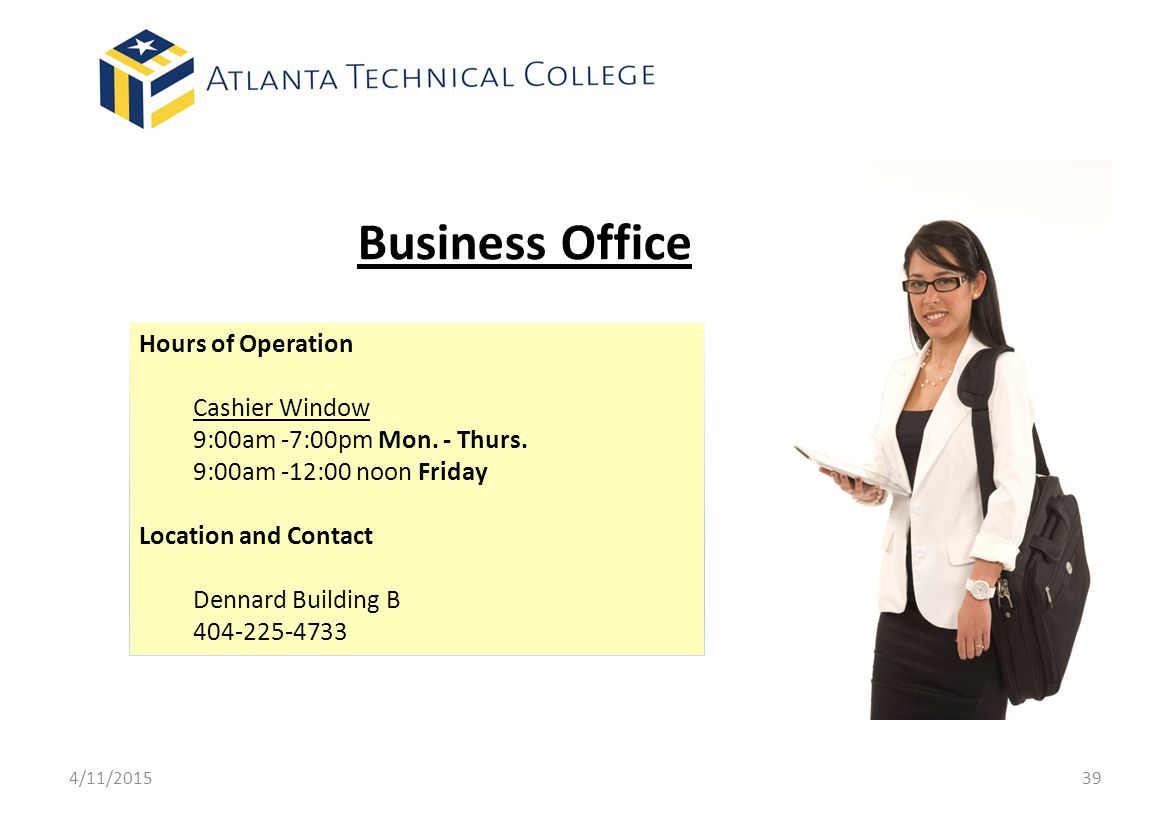 Business Office Hours of Operation Cashier Window