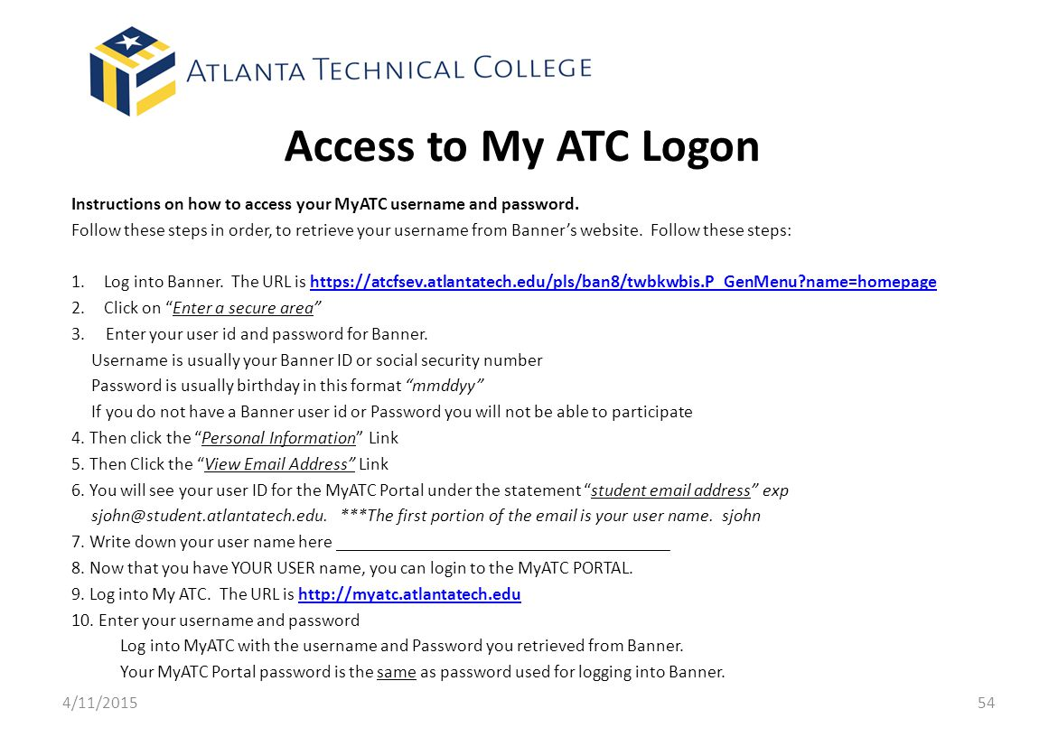 Access to My ATC Logon Instructions on how to access your MyATC username and password.